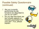 possible safety questionnaire continued