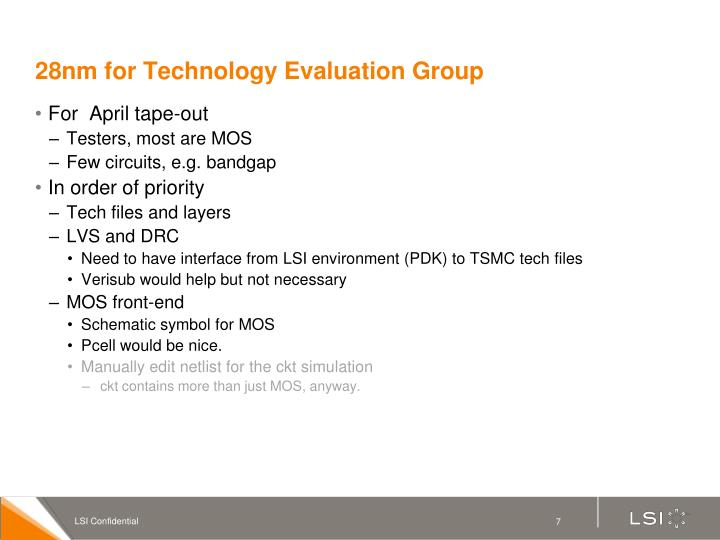 28nm for Technology Evaluation Group
