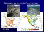 earthquakes are not only california s problem