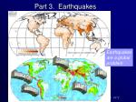 part 3 earthquakes