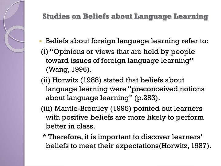 Studies on Beliefs about Language Learning