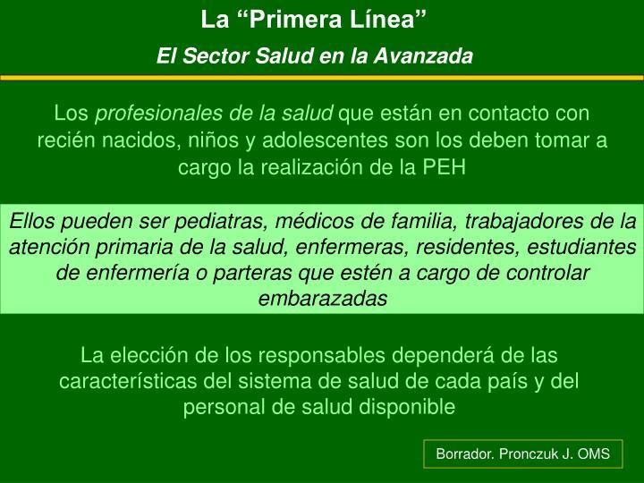 """La """"Primera Línea"""""""