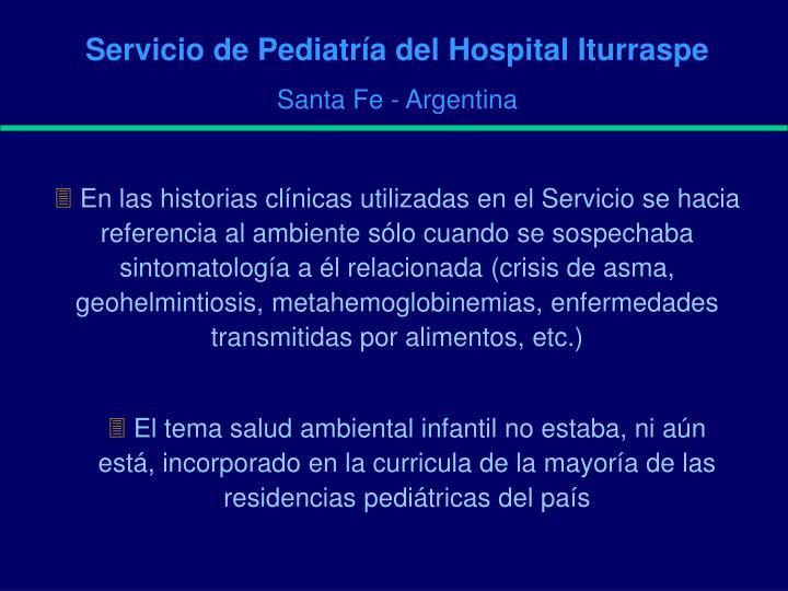 Servicio de Pediatría del Hospital Iturraspe