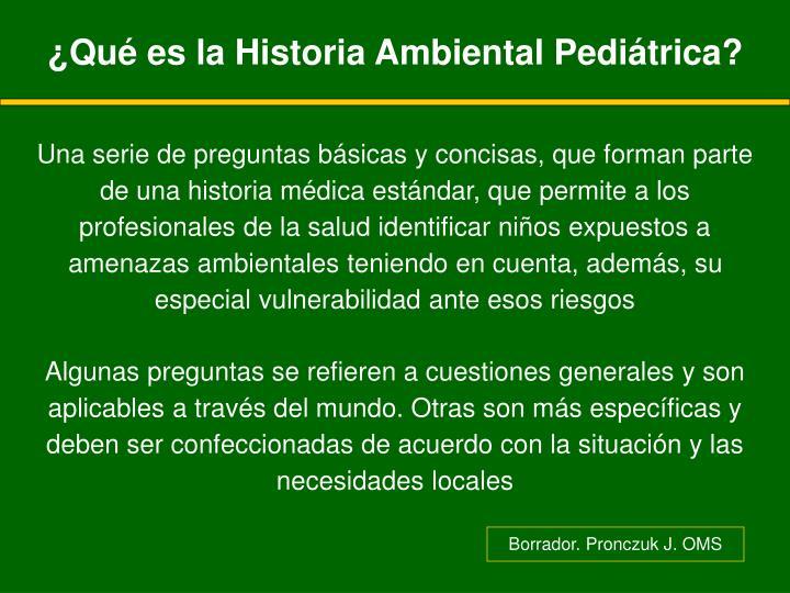 ¿Qué es la Historia Ambiental Pediátrica?
