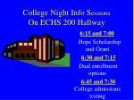 college night info s essions on echs 200 hallway