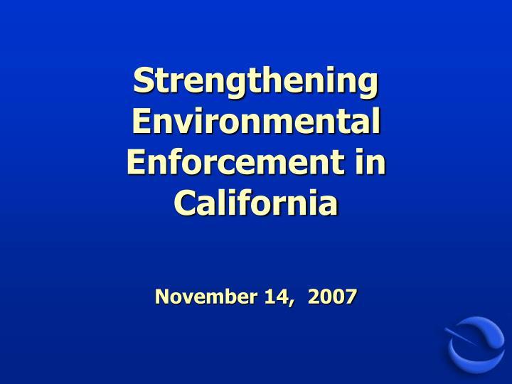 strengthening environmental enforcement in california n.