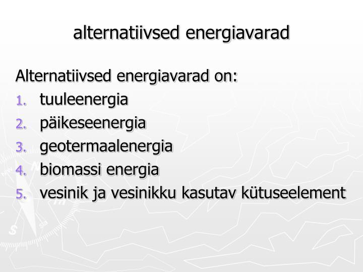 alternatiivsed energiavarad