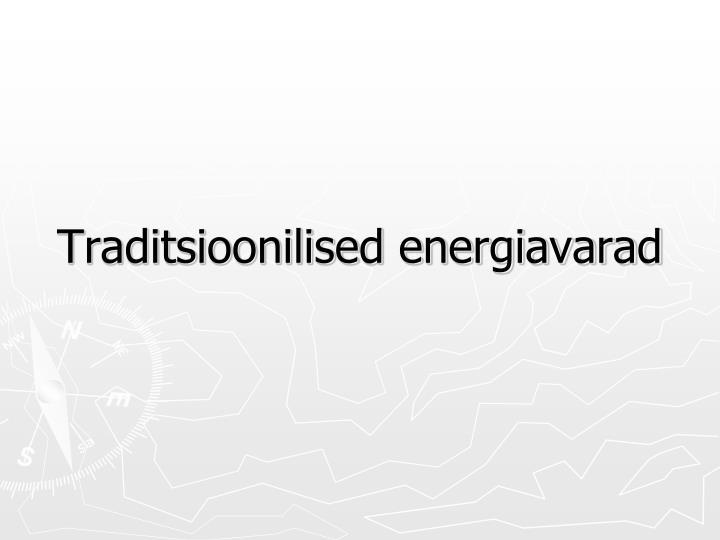 Traditsioonilised energiavarad