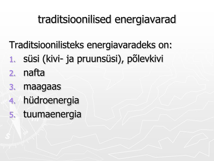 Traditsioonilised energiavarad1