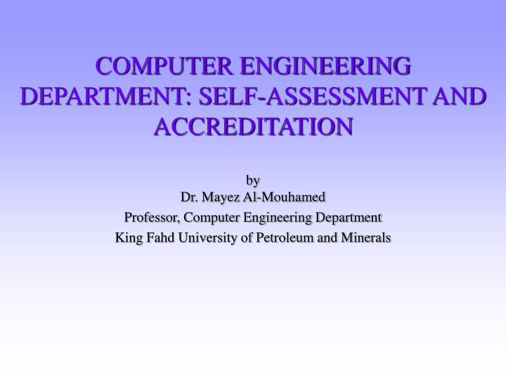 Computer engineering department self assessment and accreditation