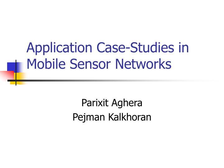 application case studies in mobile sensor networks n.