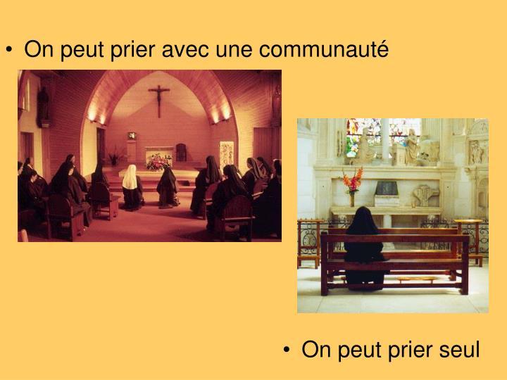 On peut prier avec une communauté