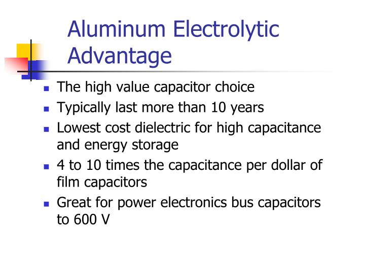 Aluminum electrolytic advantage