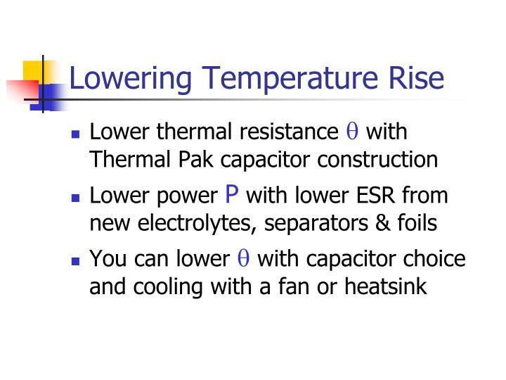 Lowering Temperature Rise