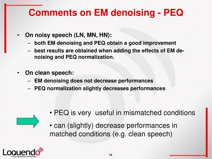 Comments on EM denoising - PEQ