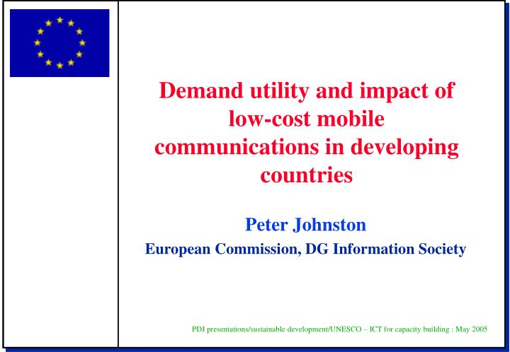 Demand utility and impact of low-cost mobile communications in developing countries