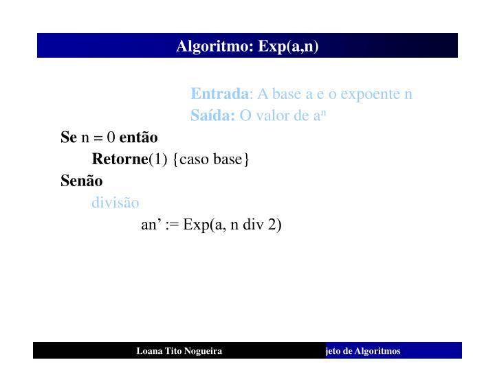 Algoritmo: Exp(a,n)