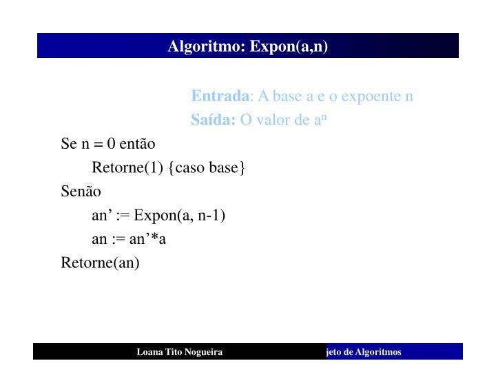 Algoritmo: Expon(a,n)