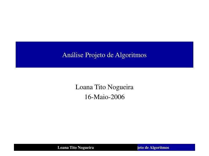 An lise projeto de algoritmos