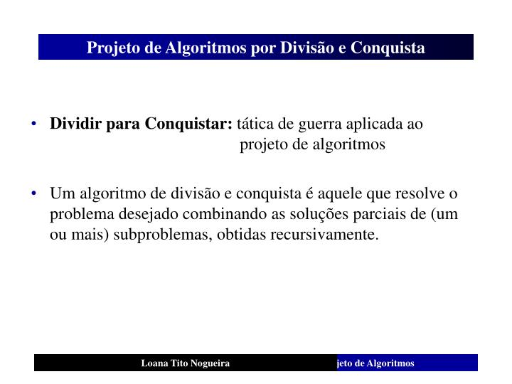 Projeto de algoritmos por divis o e conquista