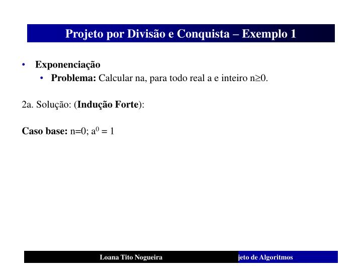 Projeto por Divisão e Conquista – Exemplo 1