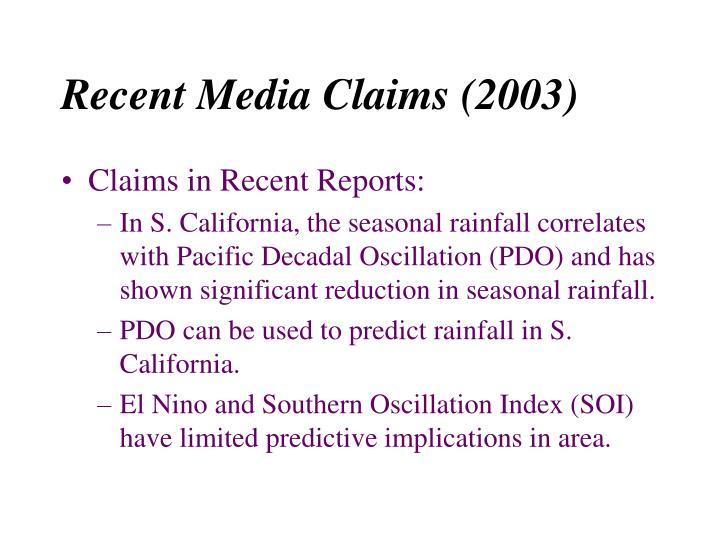 Recent media claims 2003