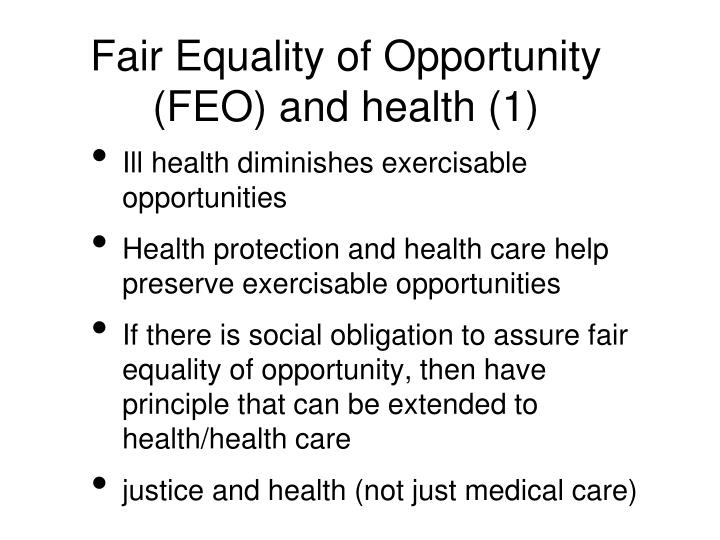 Fair equality of opportunity feo and health 1