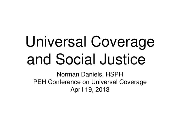 Universal coverage and social justice