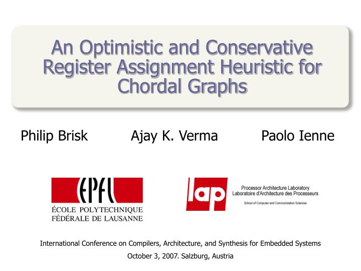 an optimistic and conservative register assignment heuristic for chordal graphs n.