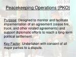 peacekeeping operations pko
