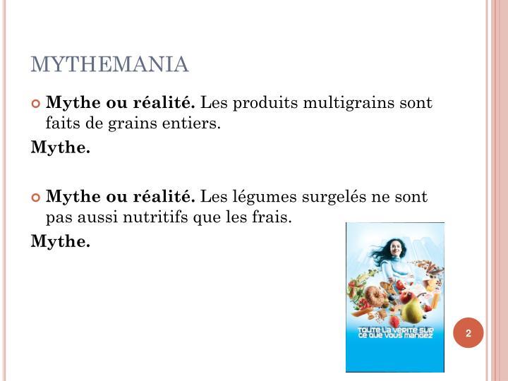Mythemania