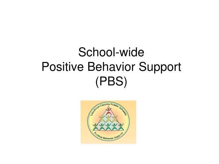 school wide positive behavior support pbs n.