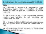 iii initiatives de vaccination acc l r e 2 4