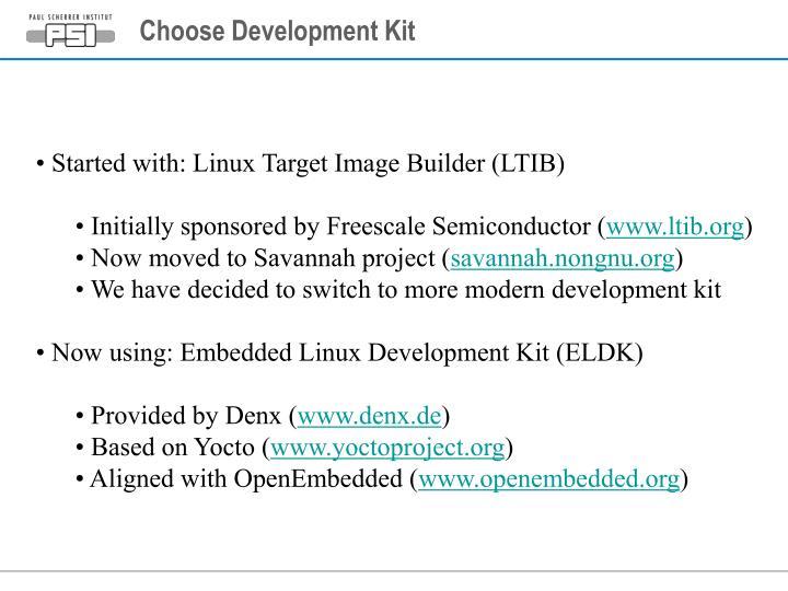 Choose Development Kit