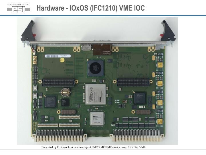 Hardware ioxos ifc1210 vme ioc