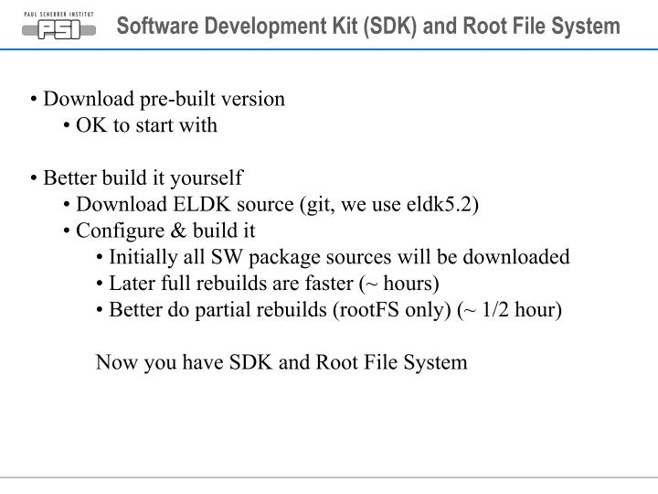 Software Development Kit (SDK) and Root File System