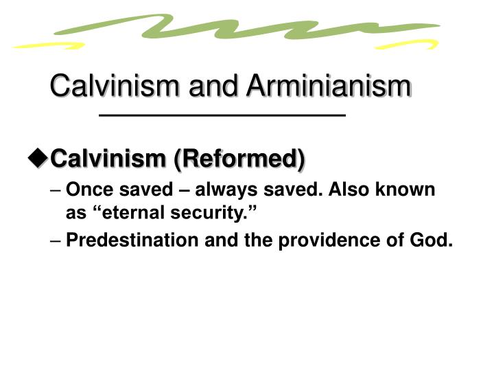 Calvinism and Arminianism