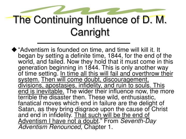 The Continuing Influence of D. M. Canright