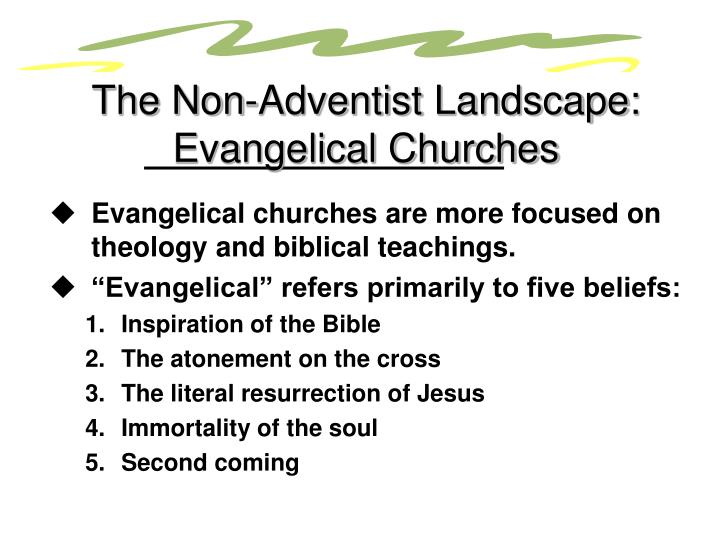 The Non-Adventist Landscape: Evangelical Churches