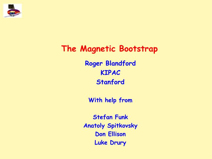 The magnetic bootstrap