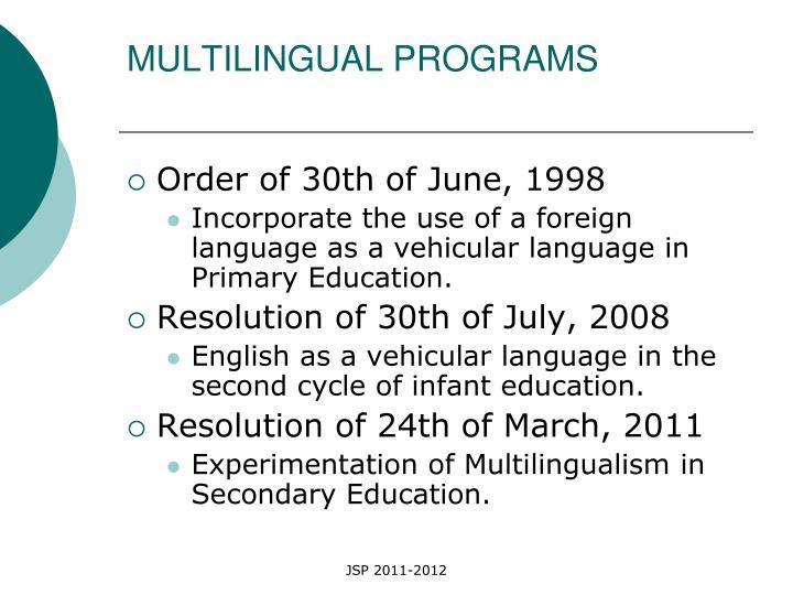 MULTILINGUAL PROGRAMS