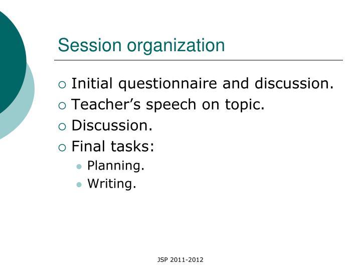 Session organization