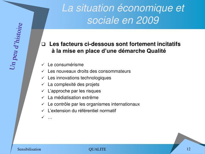 La situation économique et sociale en 2009