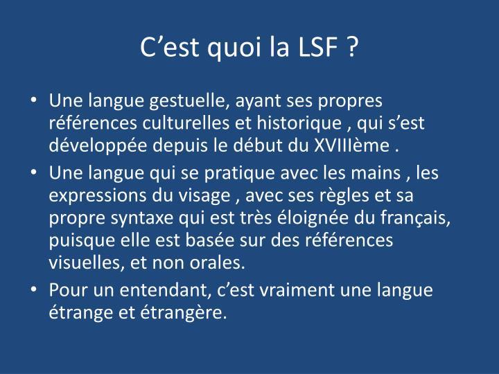 C'est quoi la LSF ?