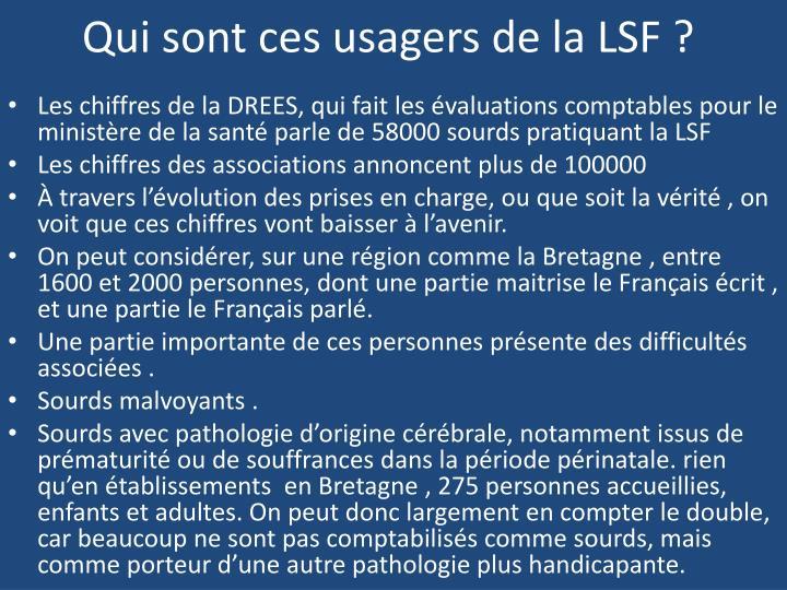Qui sont ces usagers de la LSF ?