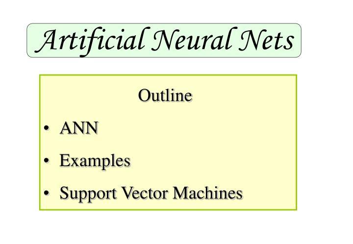 Artificial Neural Nets