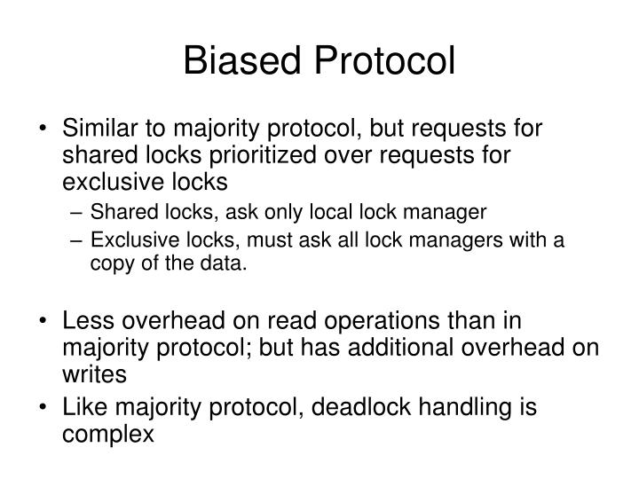 Biased Protocol