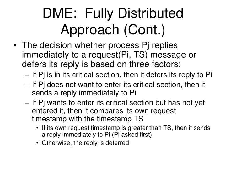 DME:  Fully Distributed Approach (Cont.)