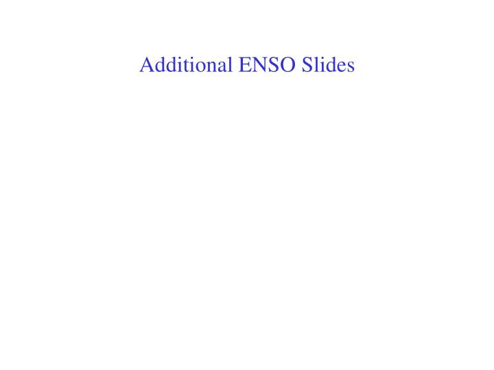 Additional ENSO Slides