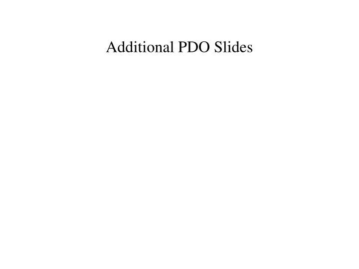 Additional PDO Slides